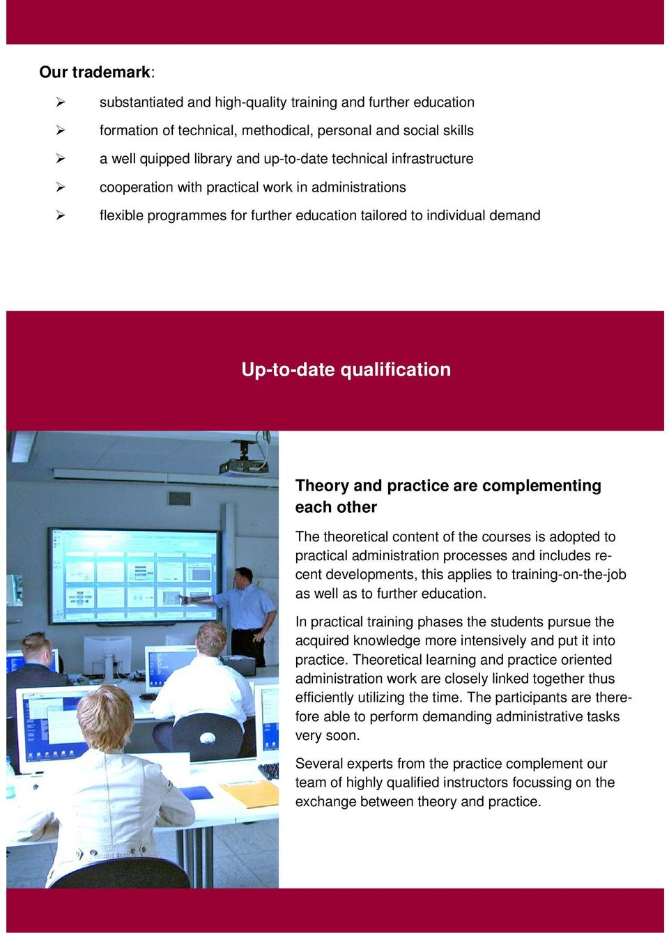Up-to-date der Verwaltung Höhe qualification der in Zeit Rheinland-Pfalz Theory and practice are complementing each other The theoretical content of the courses is adopted to practical administration