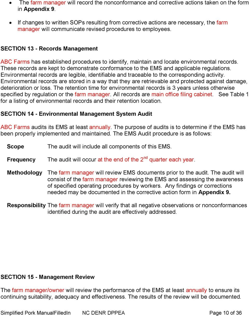 SECTION 13 - Records ABC Farms has established procedures to identify, maintain and locate environmental records.