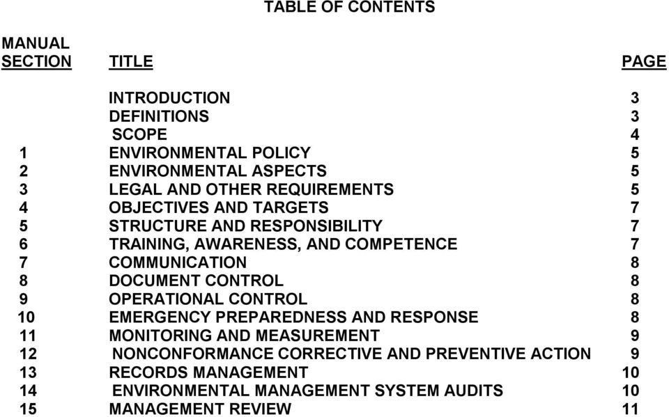 COMMUNICATION 8 8 DOCUMENT CONTROL 8 9 OPERATIONAL CONTROL 8 10 EMERGENCY PREPAREDNESS AND RESPONSE 8 11 MONITORING AND MEASUREMENT 9 12