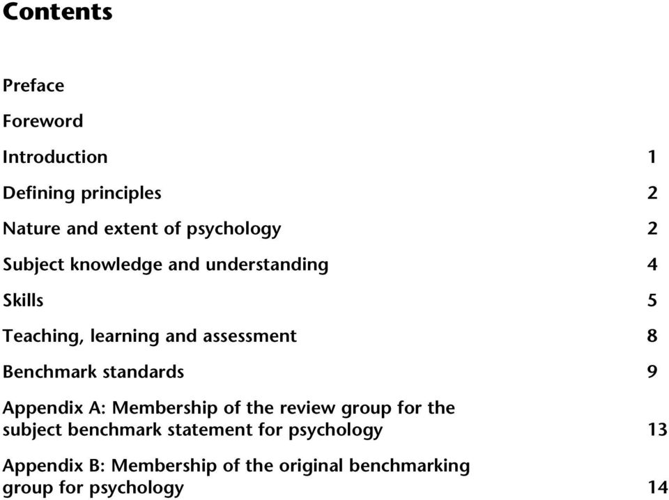 8 Benchmark standards 9 Appendix A: Membership of the review group for the subject benchmark