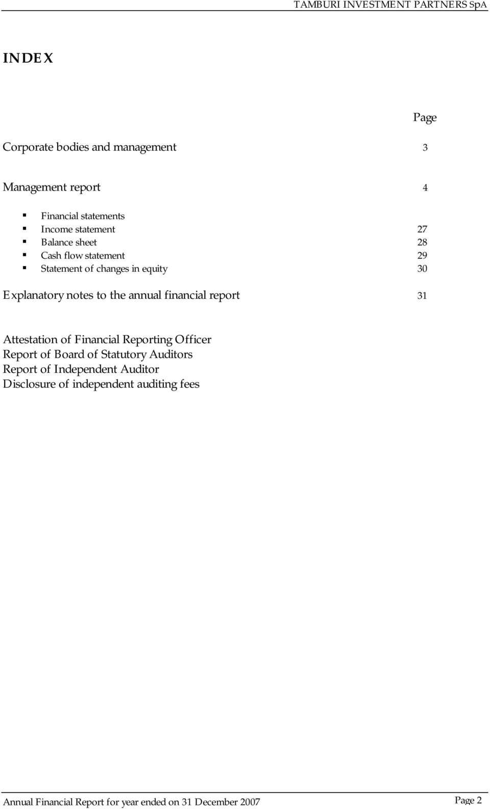 financial report 31 Attestation of Financial Reporting Officer Report of Board of Statutory Auditors Report of