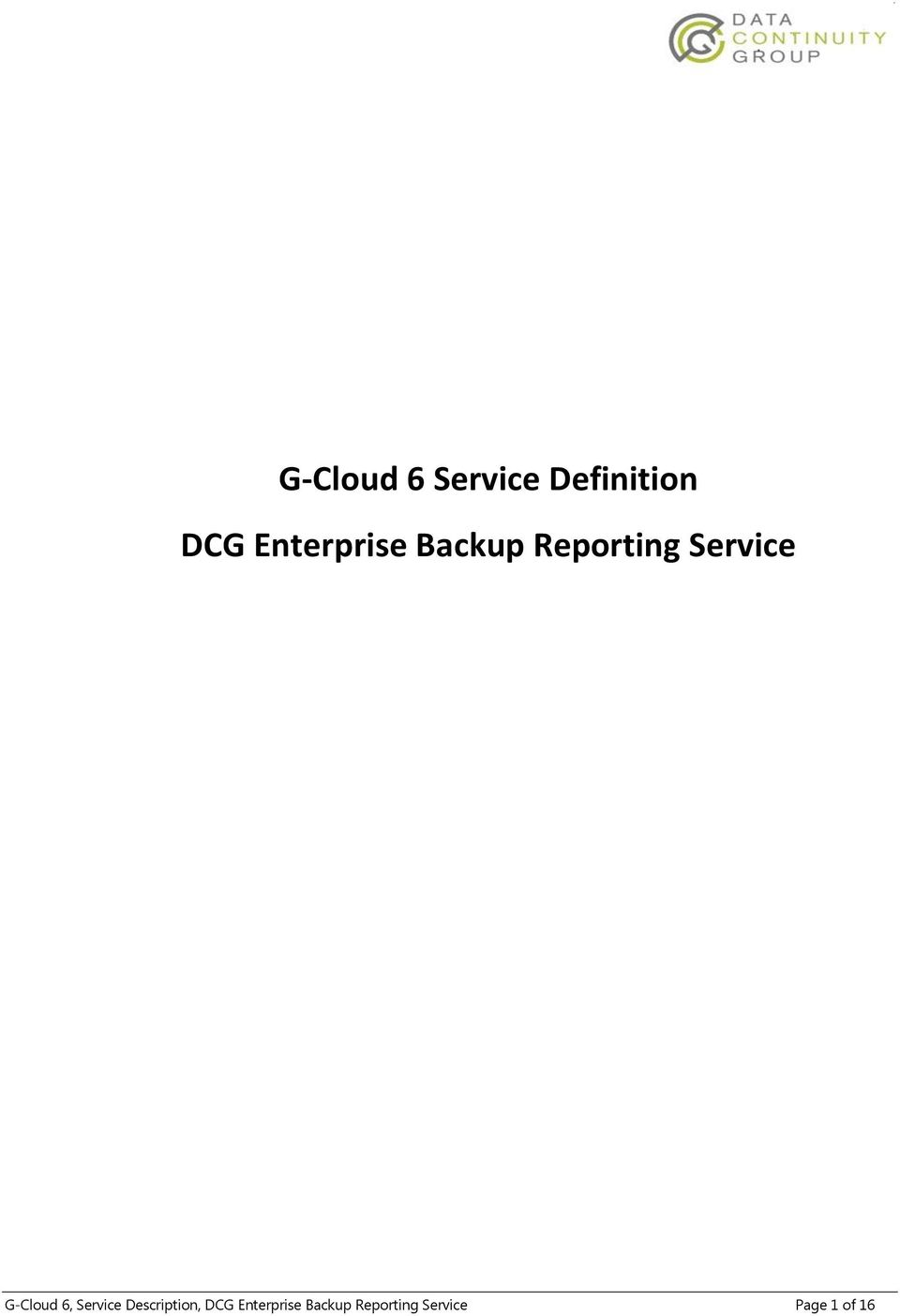 G-Cloud 6, Service Description, DCG