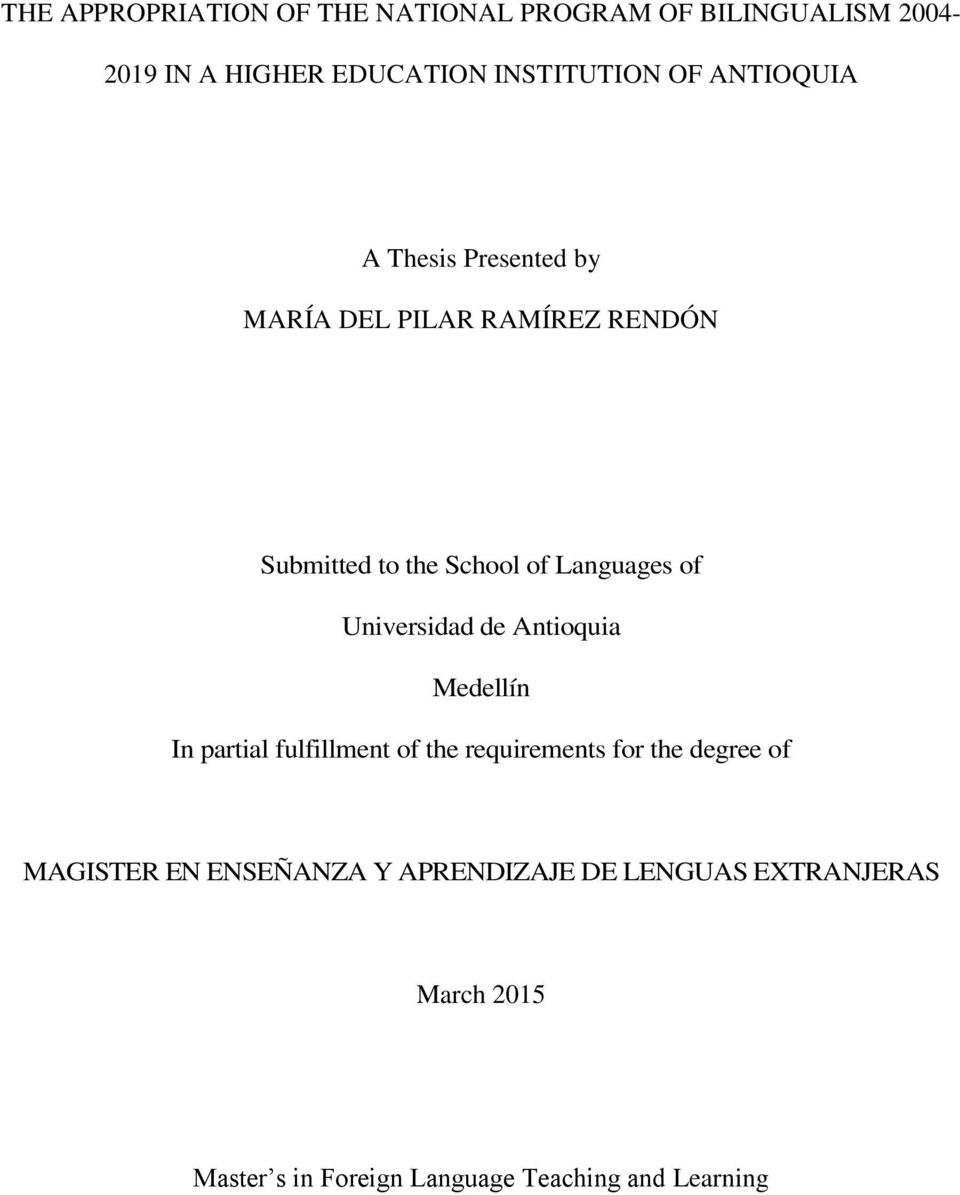 Universidad de Antioquia Medellín In partial fulfillment of the requirements for the degree of MAGISTER