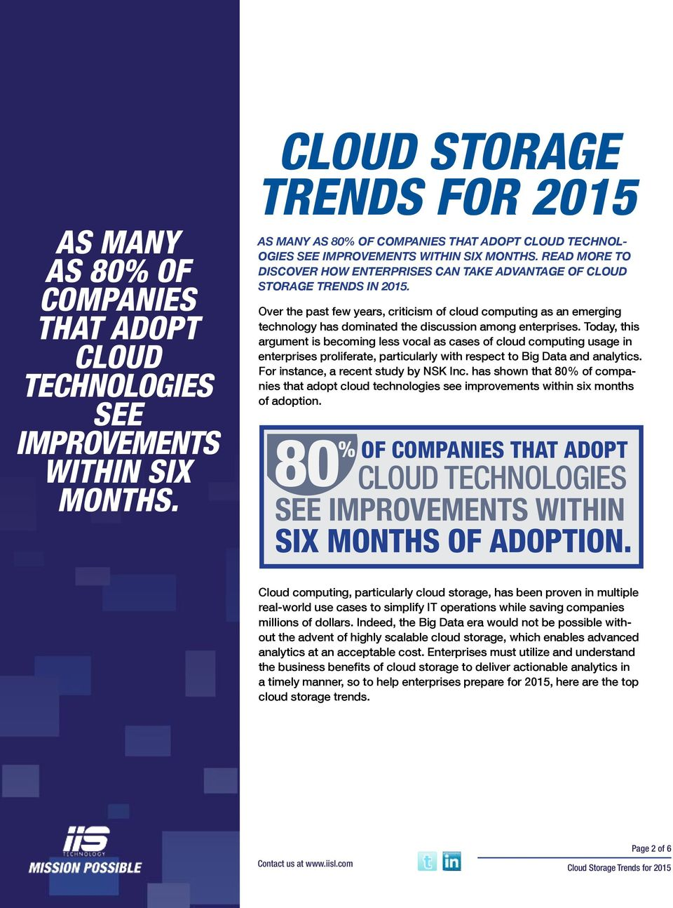 READ MORE TO DISCOVER HOW ENTERPRISES CAN TAKE ADVANTAGE OF CLOUD STORAGE TRENDS IN 2015.