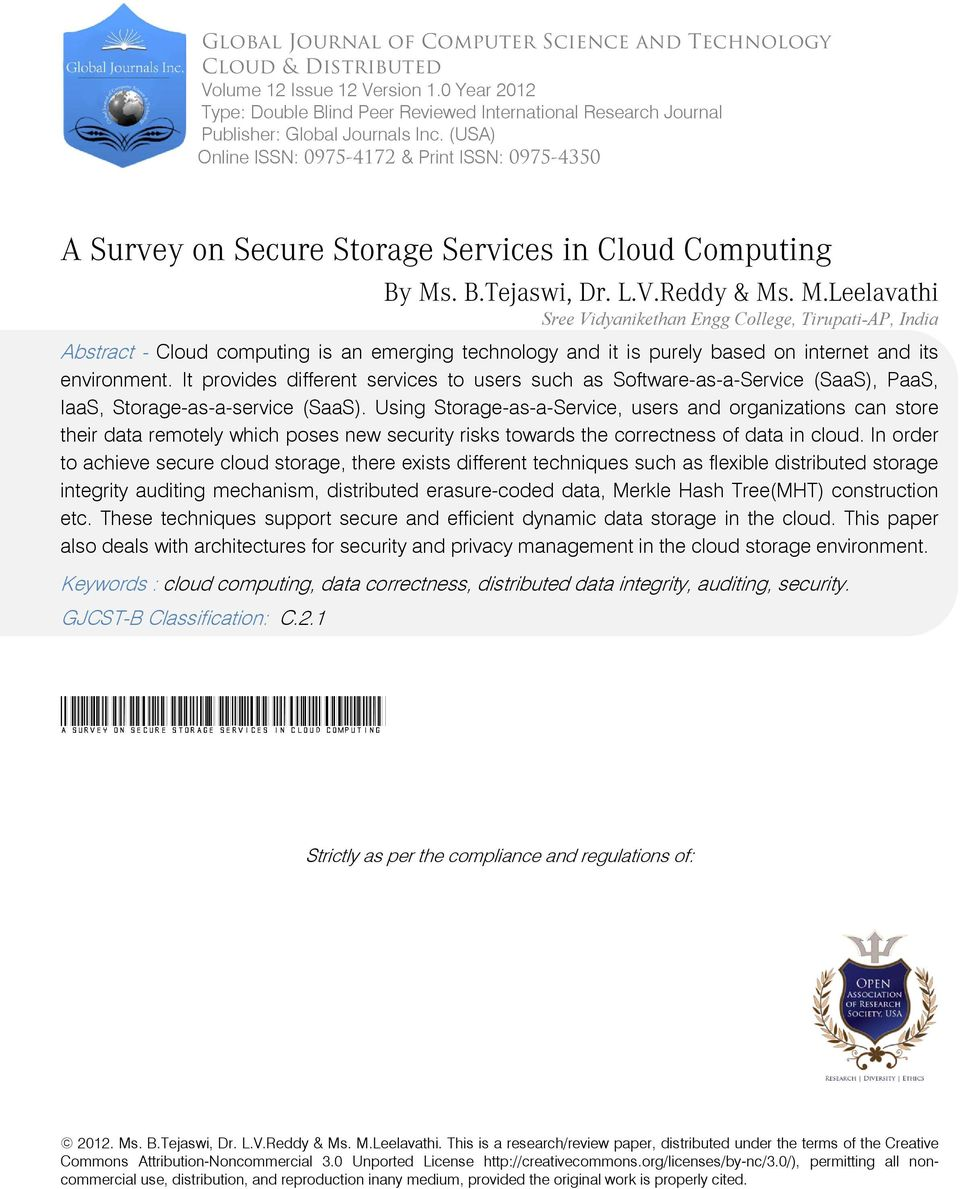 (USA) Online ISSN: 0975-4172 & Print ISSN: 0975-4350 A Survey on Secure Storage Services in Cloud Computing By Ms