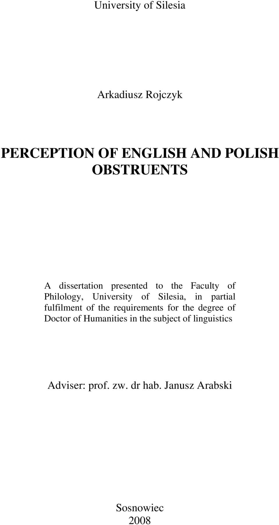 Silesia, in partial fulfilment of the requirements for the degree of Doctor of
