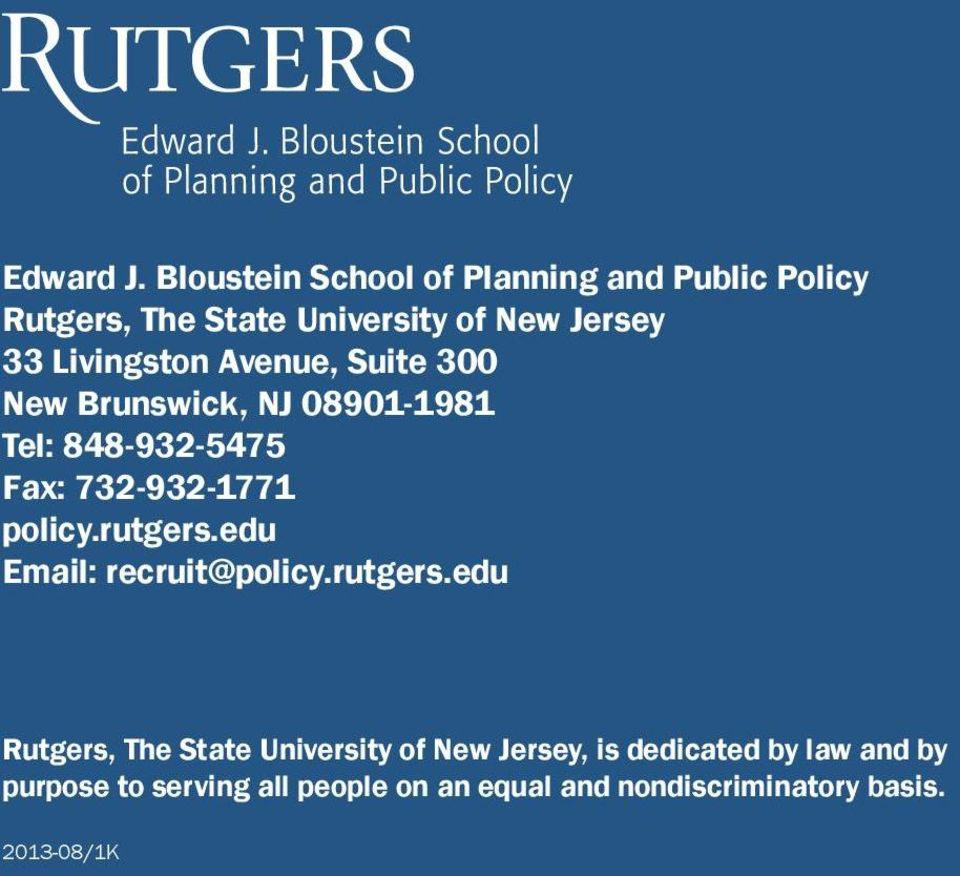 Aveue, Suite 300 New Bruswick, NJ 08901-1981 Tel: 848-932-5475 Fax: 732-932-1771 policy.rutgers.