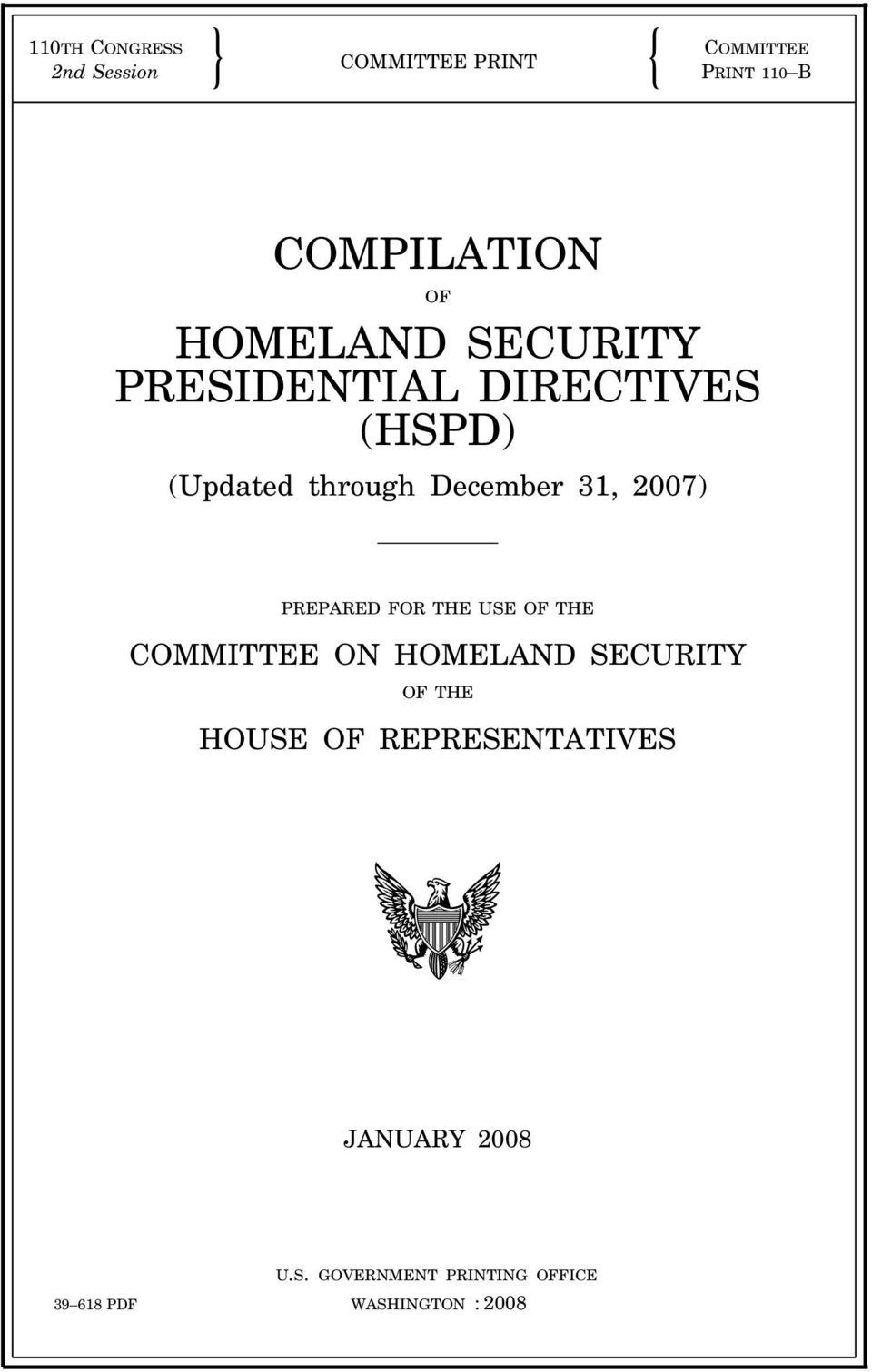 (HSPD) (Updated through December 31, 2007) PREPARED FOR THE USE OF THE COMMITTEE