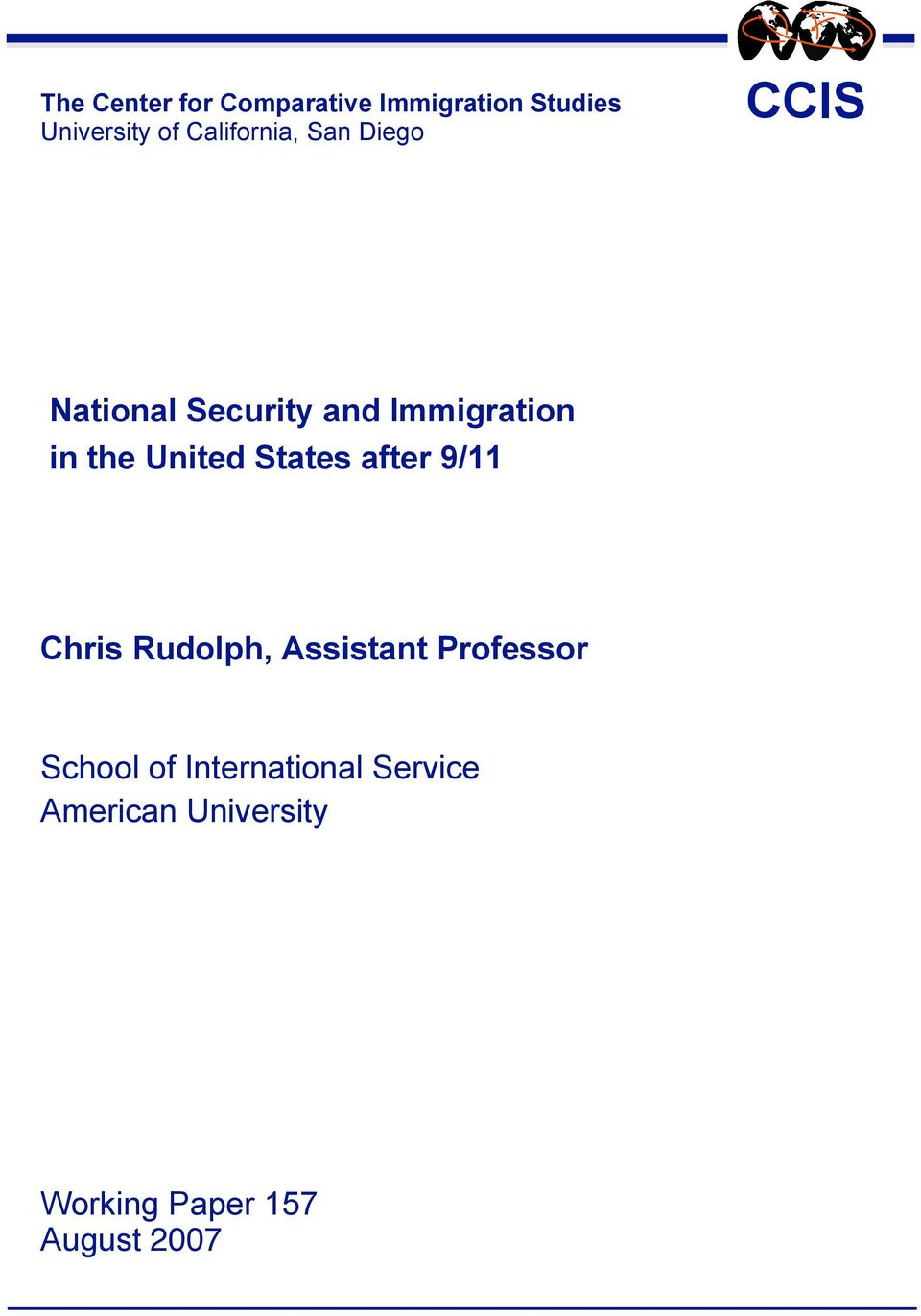 United States after 9/11 Chris Rudolph, Assistant Professor School