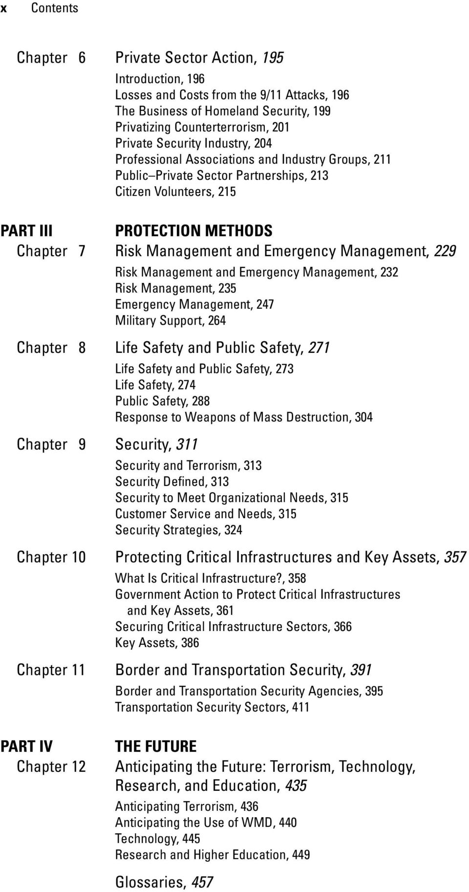 Management, 229 Risk Management and Emergency Management, 232 Risk Management, 235 Emergency Management, 247 Military Support, 264 Chapter 8 Life Safety and Public Safety, 271 Life Safety and Public