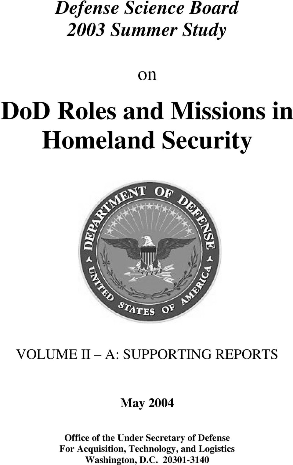REPORTS May 2004 Office of the Under Secretary of Defense