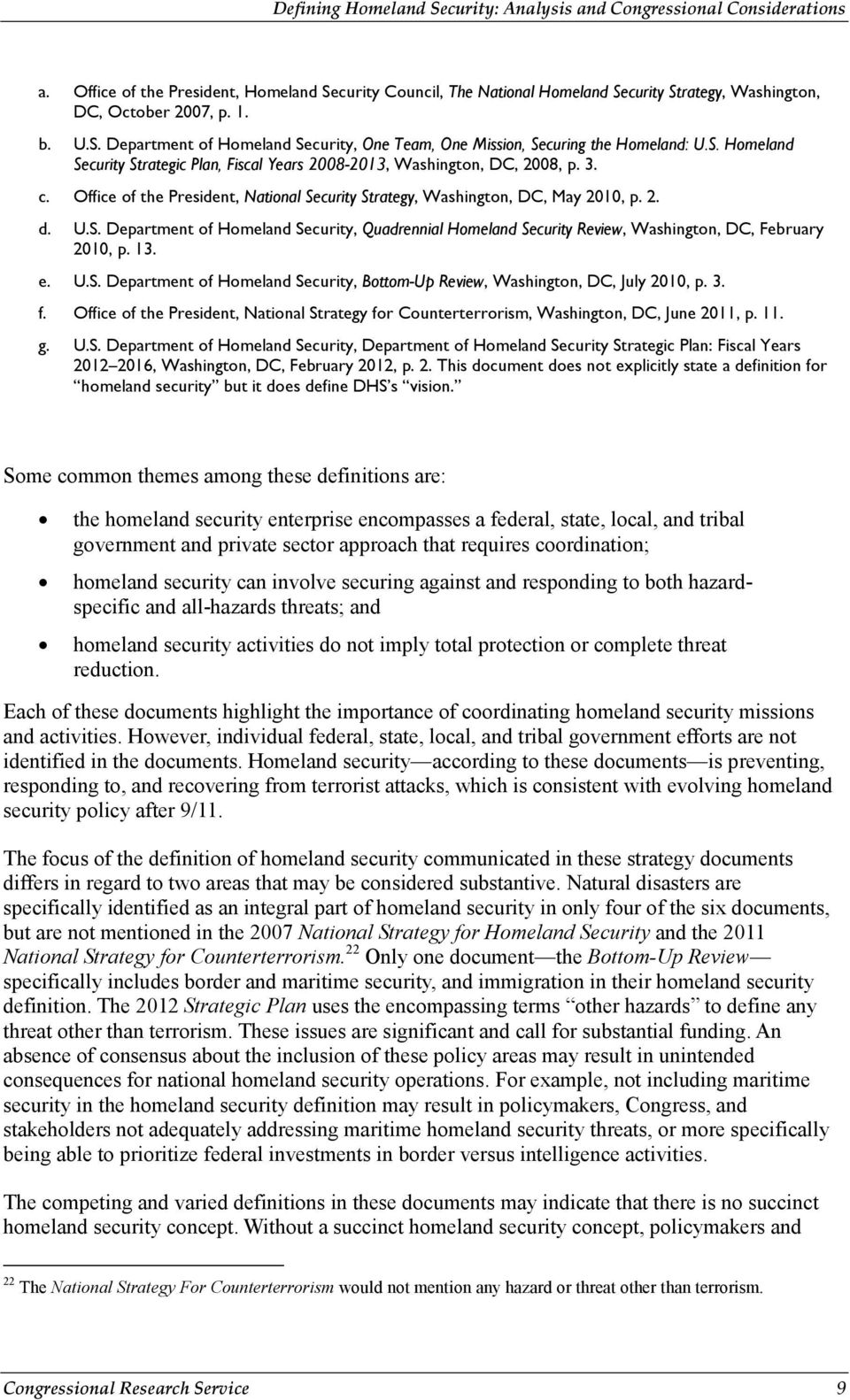 13. e. U.S. Department of Homeland Security, Bottom-Up Review, Washington, DC, July 2010, p. 3. f. Office of the President, National Strategy for Counterterrorism, Washington, DC, June 2011, p. 11. g.