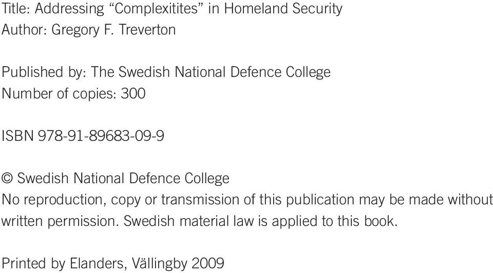 978-91-89683-09-9 Swedish National Defence College No reproduction, copy or transmission of this