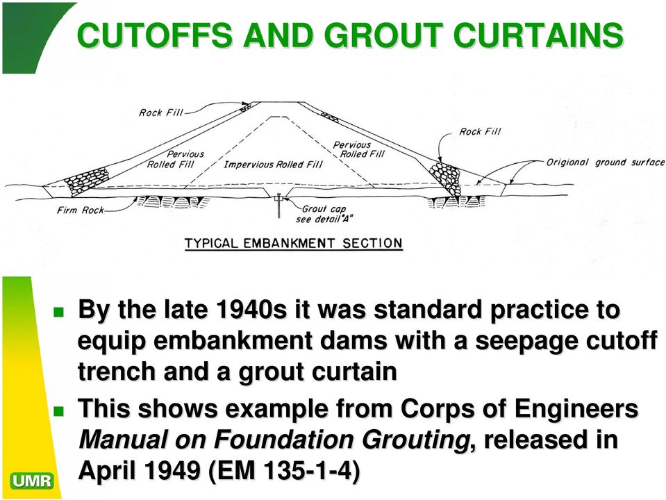 and a grout curtain This shows example from Corps of Engineers