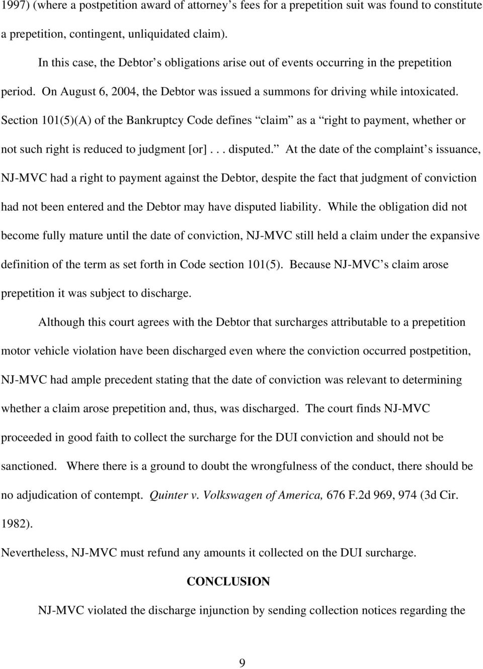 Section 101(5)(A) of the Bankruptcy Code defines claim as a right to payment, whether or not such right is reduced to judgment [or]... disputed.