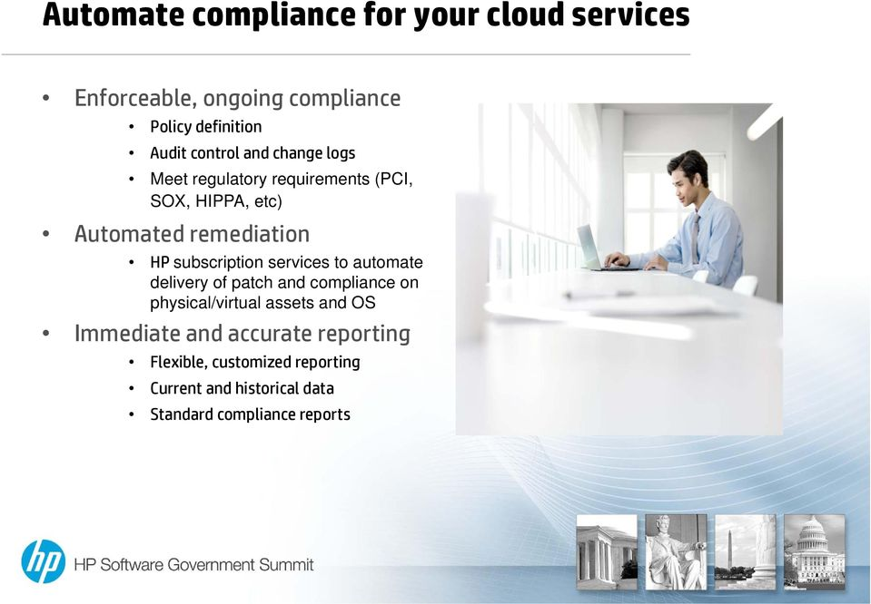 subscription services to automate delivery of patch and compliance on physical/virtual assets and OS