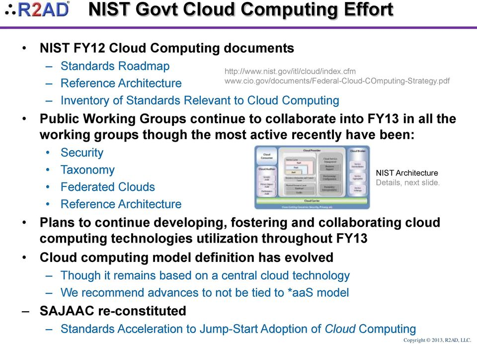 technologies utilization throughout FY13 computing model definition has evolved Though it remains based on a central cloud technology We recommend advances to not be tied to *aas model SAJAAC