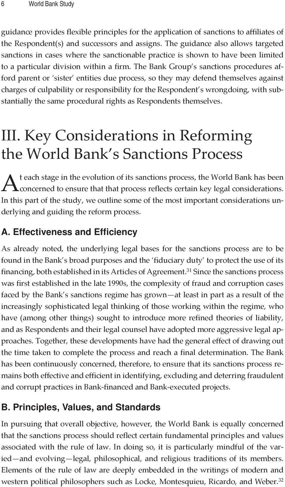 The Bank Group s sanctions procedures afford parent or sister entities due process, so they may defend themselves against charges of culpability or responsibility for the Respondent s wrongdoing,