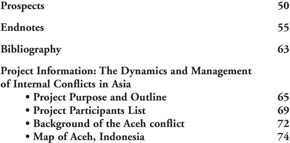Conflicts in Asia Project Purpose and Outline 65 Project