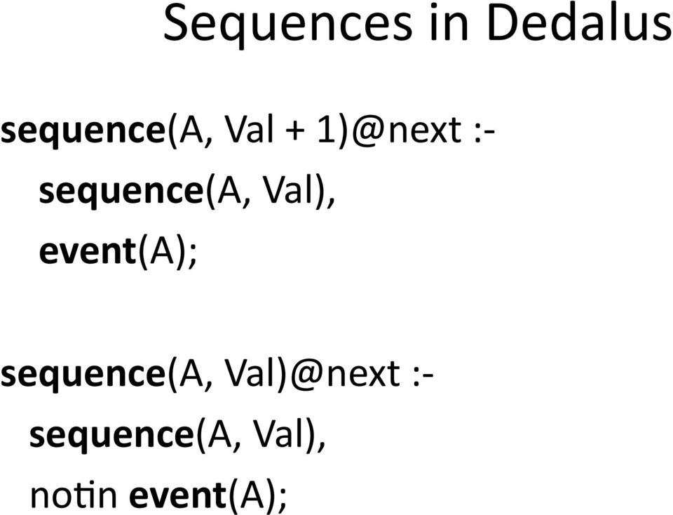 Val), event(a); sequence(a,