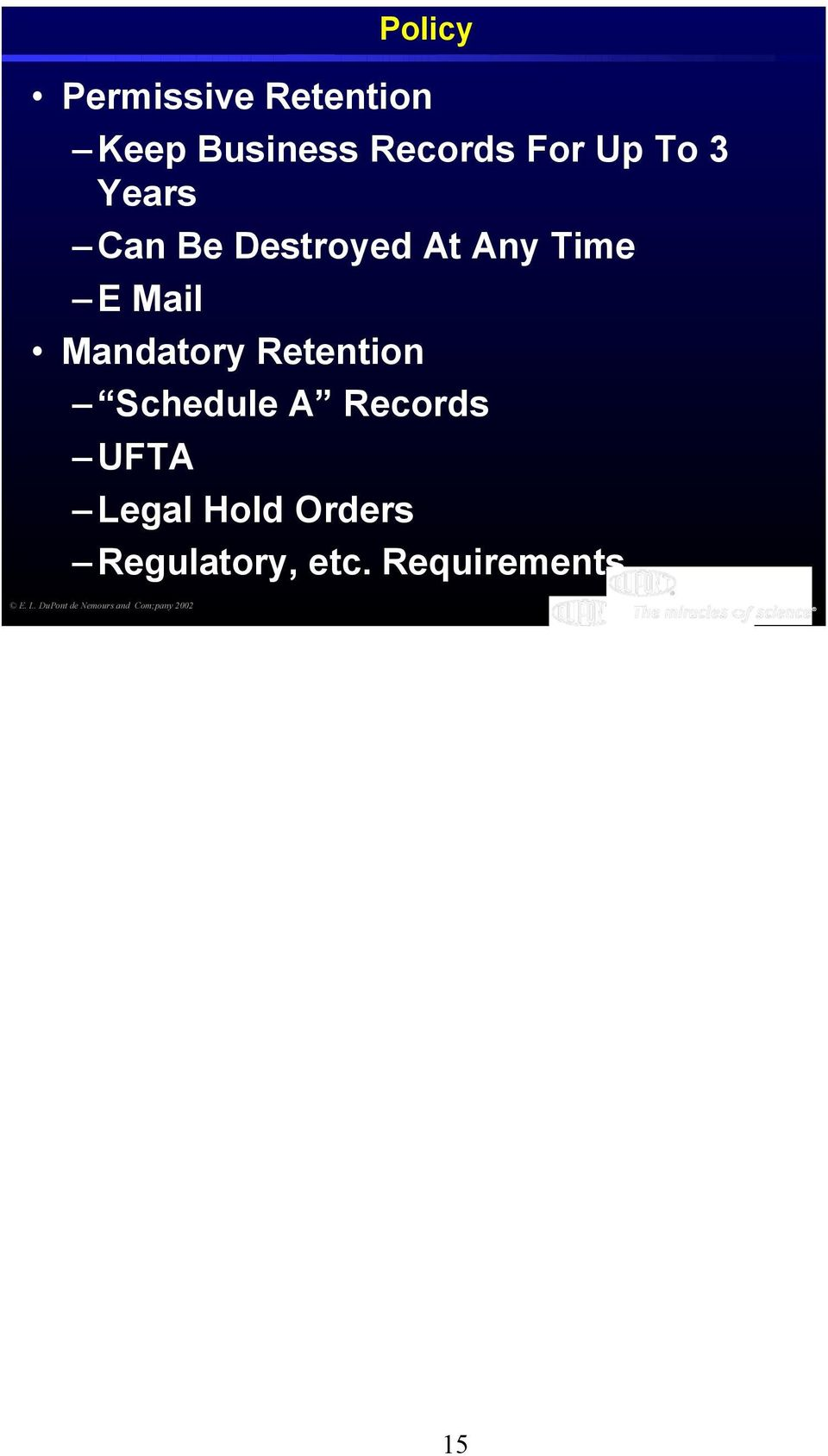 Retention Schedule A Records UFTA Legal Hold Orders