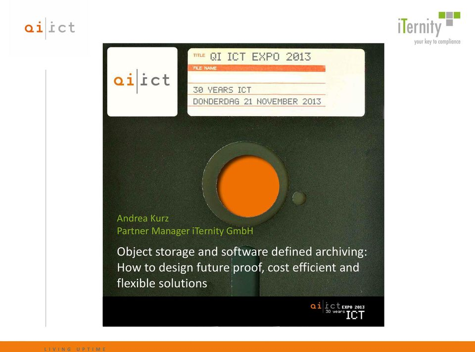 archiving: How to design future proof, cost