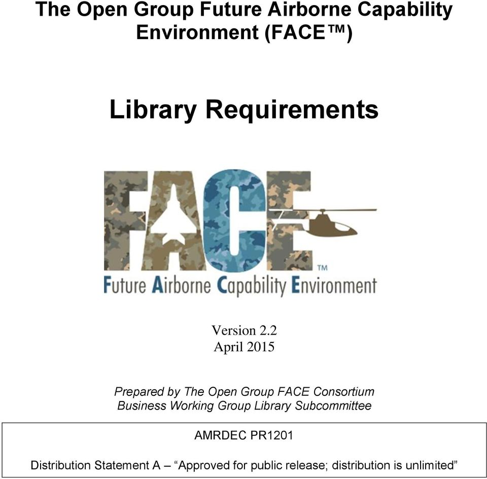 2 April 2015 Prepared by The Open Group FACE Consortium Business