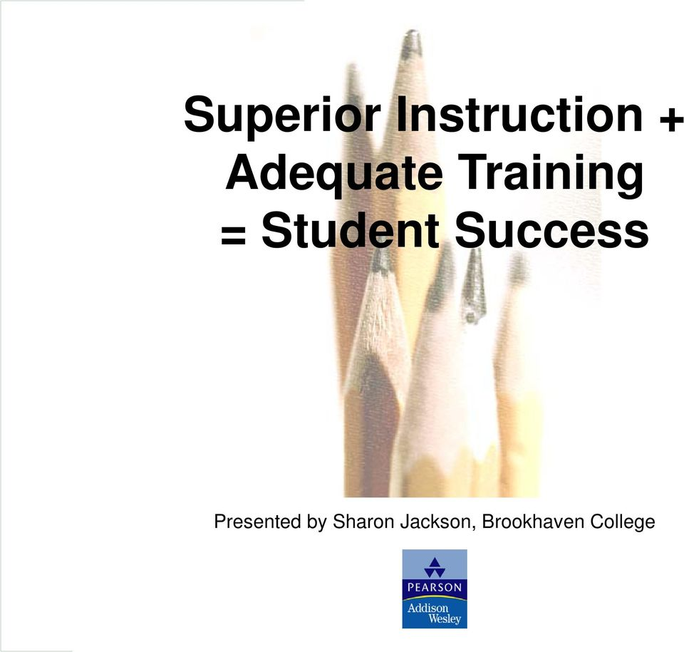 Student Success Presented
