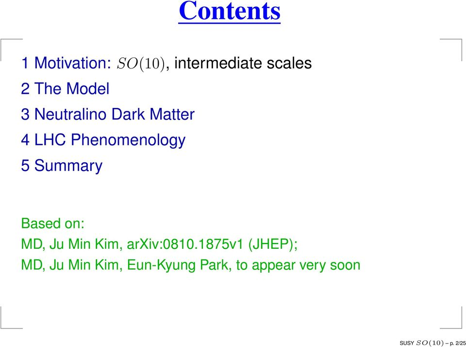 Based on: MD, Ju Min Kim, arxiv:0810.