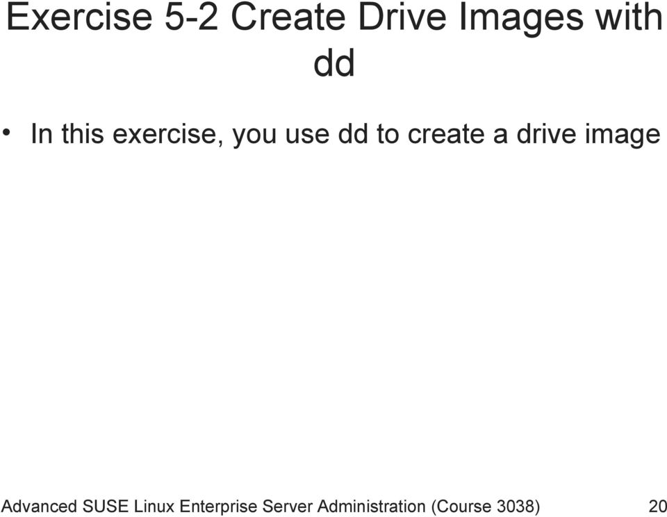 drive image Advanced SUSE Linux