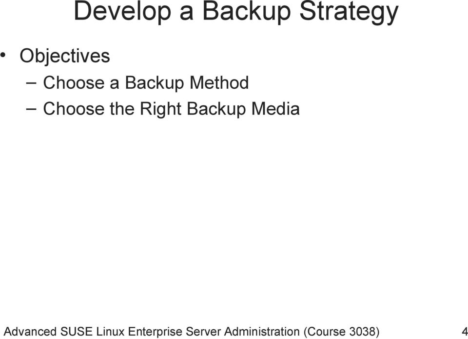 Backup Media Advanced SUSE Linux