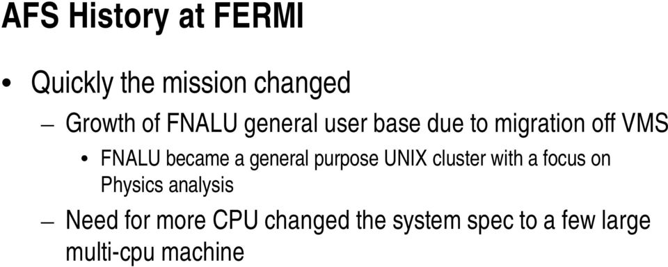general purpose UNIX cluster with a focus on Physics analysis