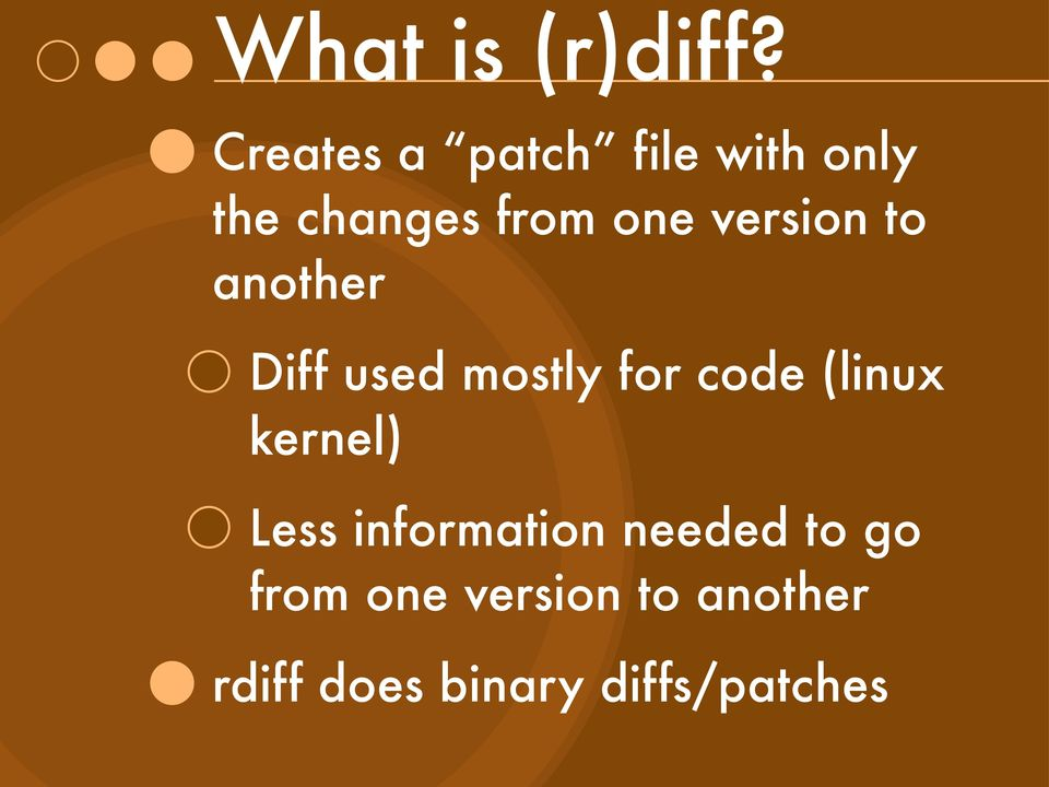 version to another Diff used mostly for code (linux