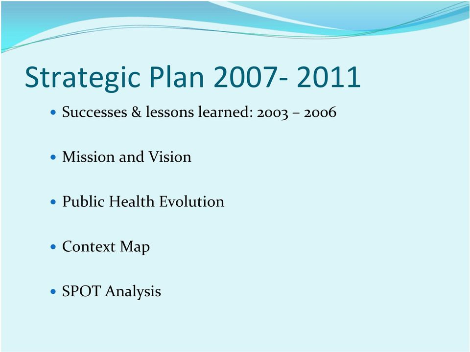 2003 2006 Mission and Vision