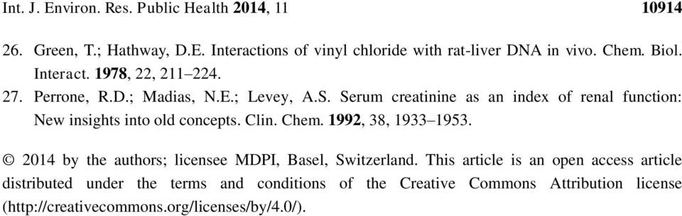 Serum creatinine as an index of renal function: New insights into old concepts. Clin. Chem. 1992, 38, 1933 1953.