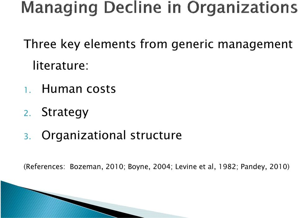 Organizational structure (References: