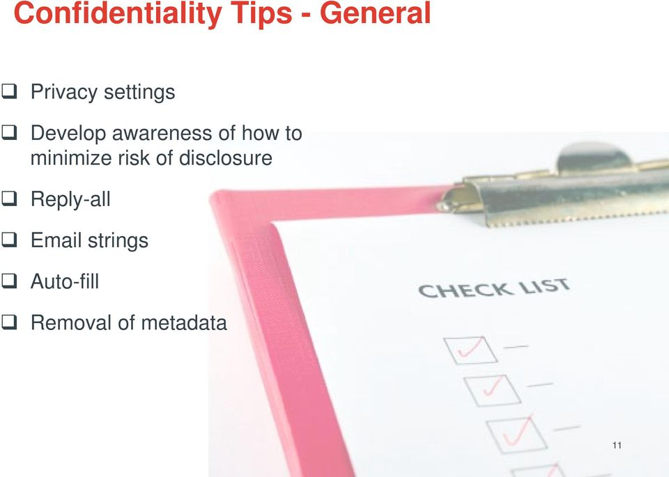 minimize risk of disclosure Reply-all