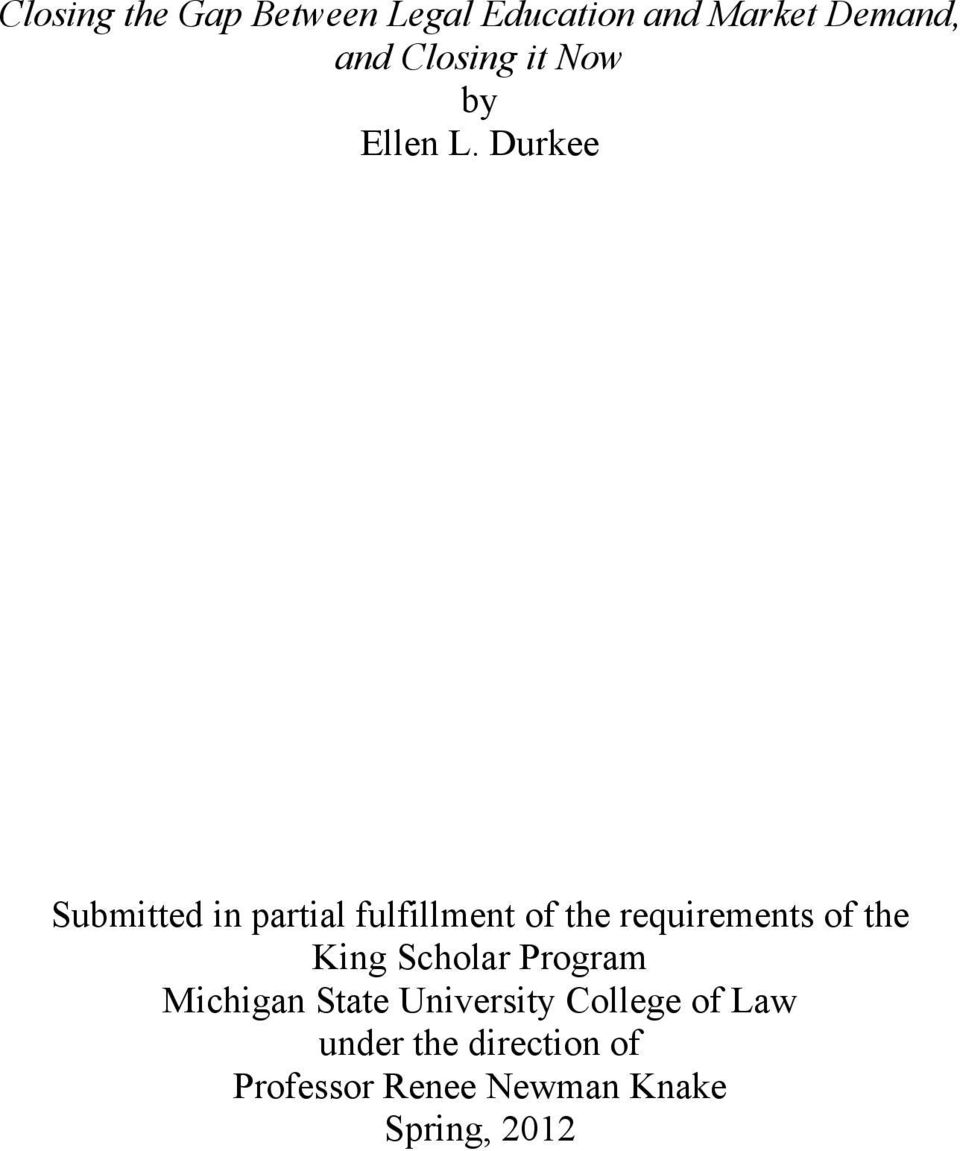 Durkee Submitted in partial fulfillment of the requirements of the
