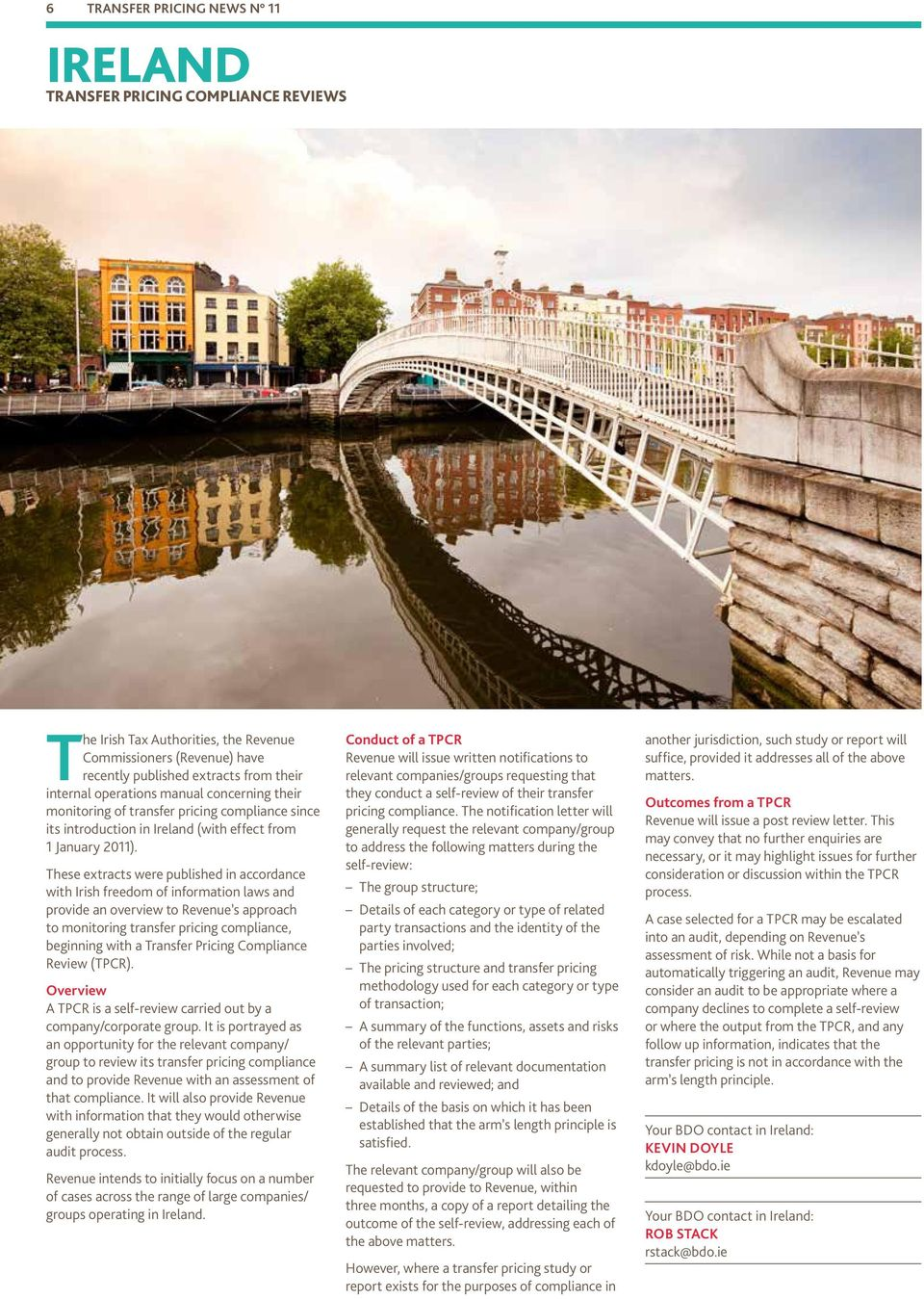 These extracts were published in accordance with Irish freedom of information laws and provide an overview to Revenue s approach to monitoring transfer pricing compliance, beginning with a Transfer