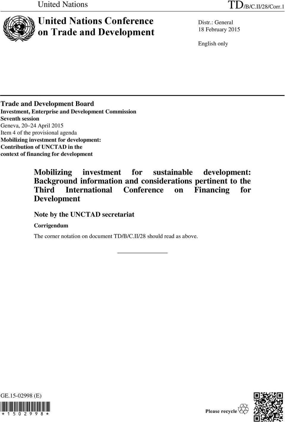 investment for development: Contribution of UNCTAD in the context of financing for development Mobilizing investment for sustainable development: Background information