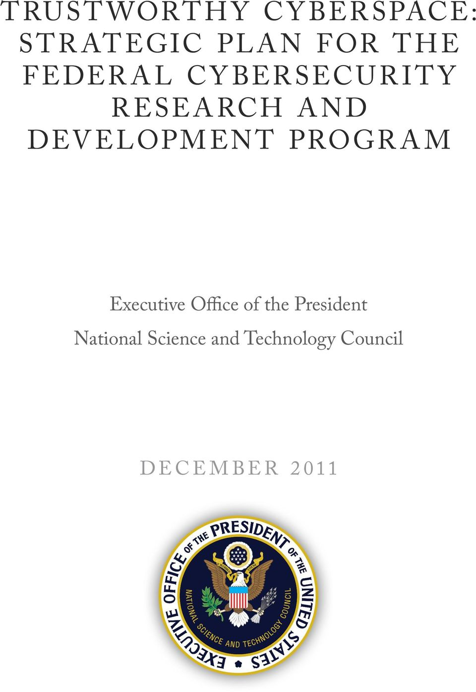 DEVELOPMENT PROGRAM Executive Office of the