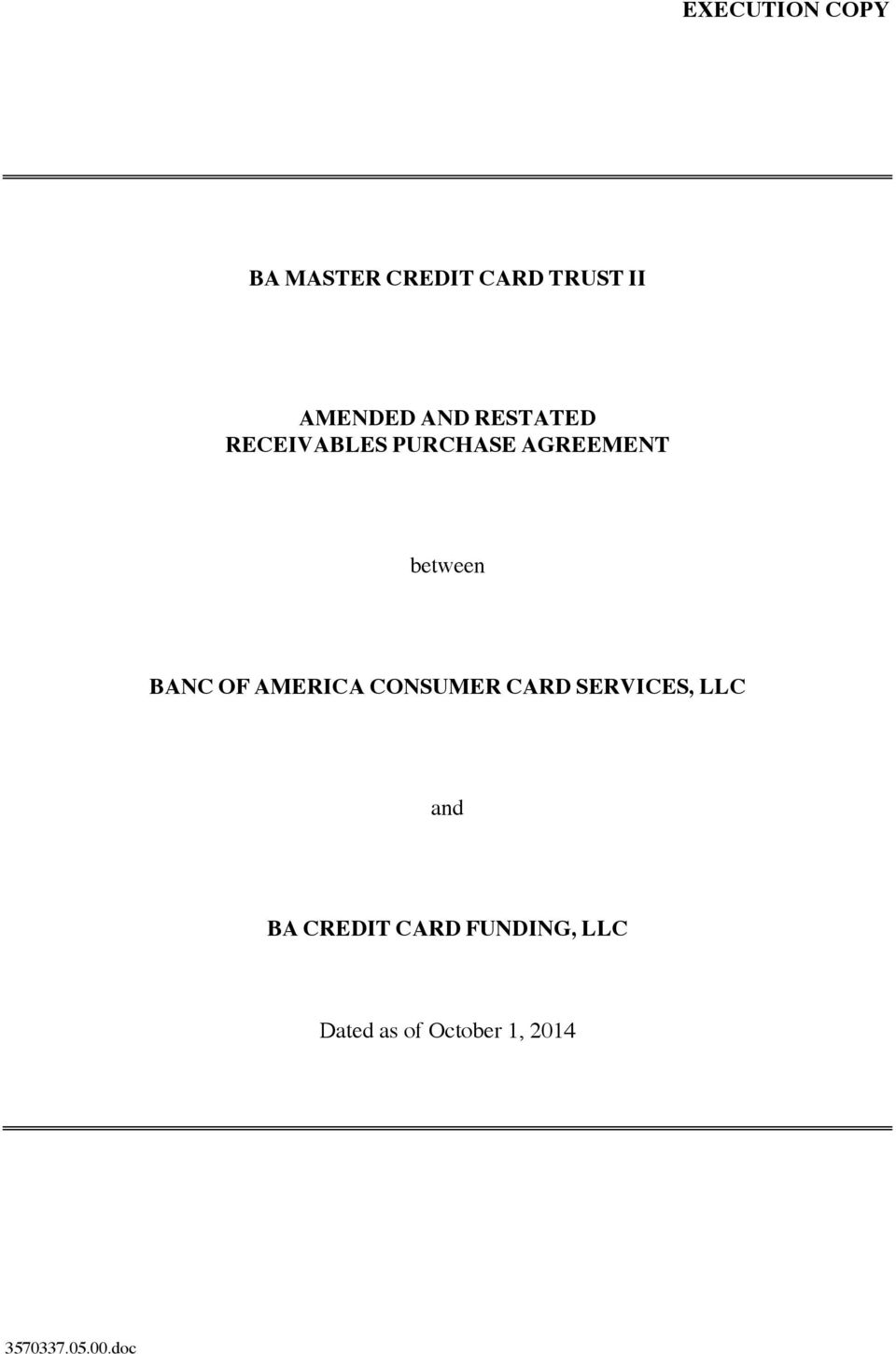 OF AMERICA CONSUMER CARD SERVICES, LLC and BA CREDIT
