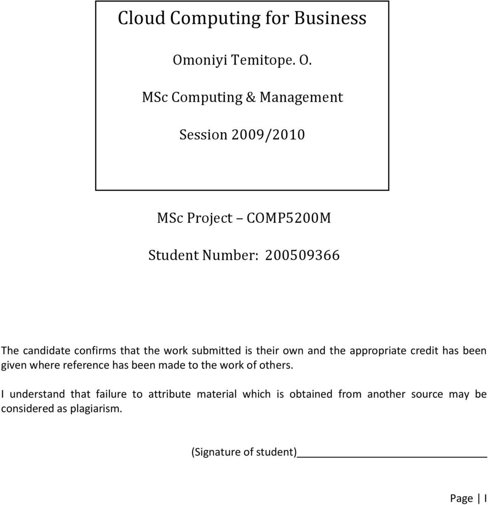 MSc Computing & Management Session 2009/2010 MSc Project COMP5200M Student Number: 200509366 The candidate