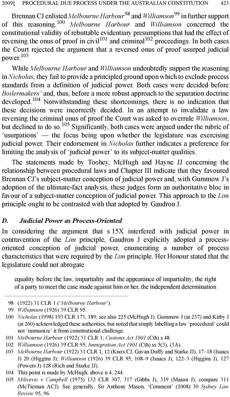 proceedings. In both cases the Court rejected the argument that a reversed onus of proof usurped judicial power.