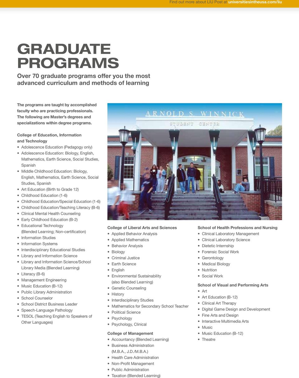 The following are Master s degrees and specializations within degree programs.
