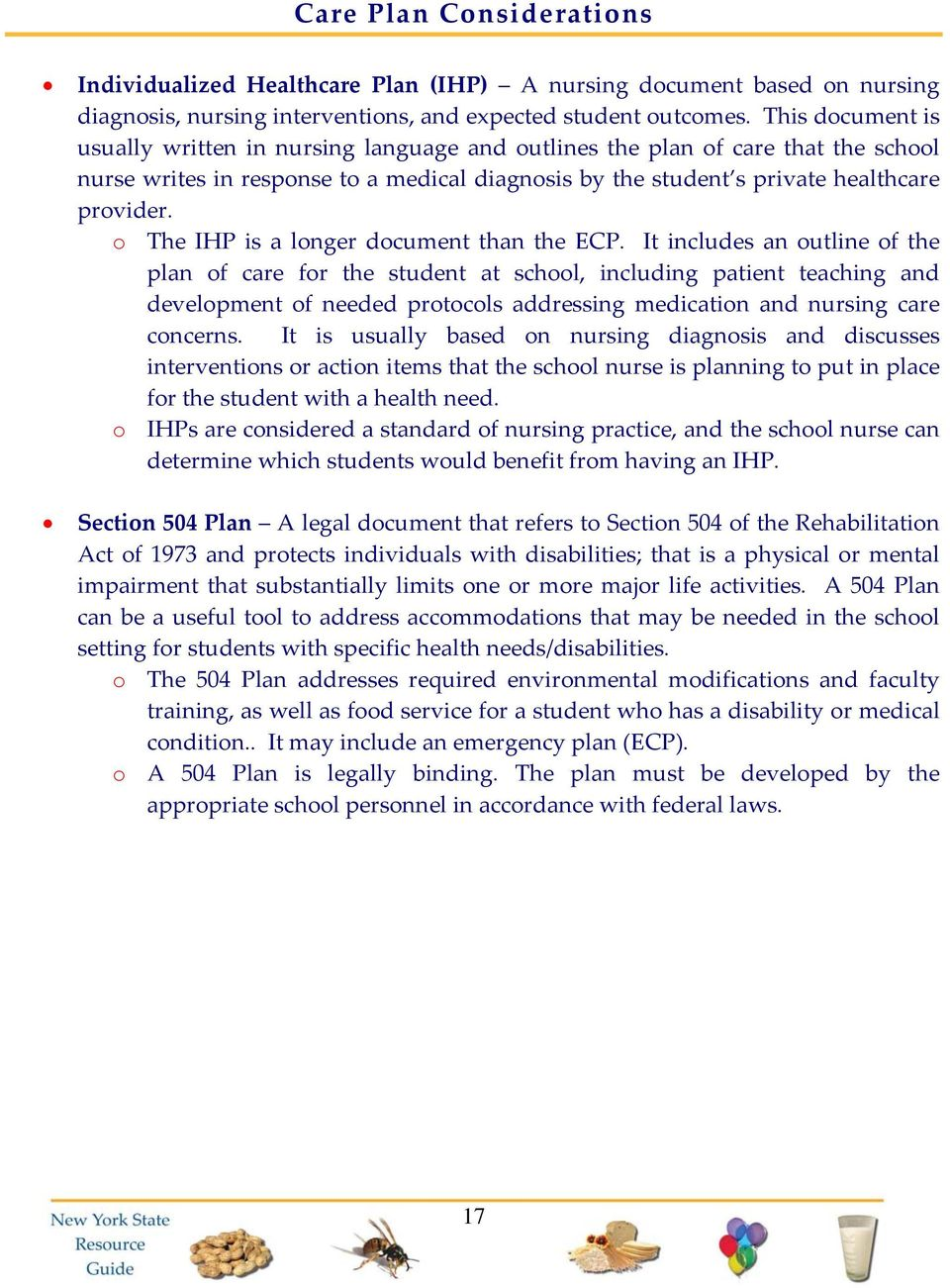 o The IHP is a longer document than the ECP.