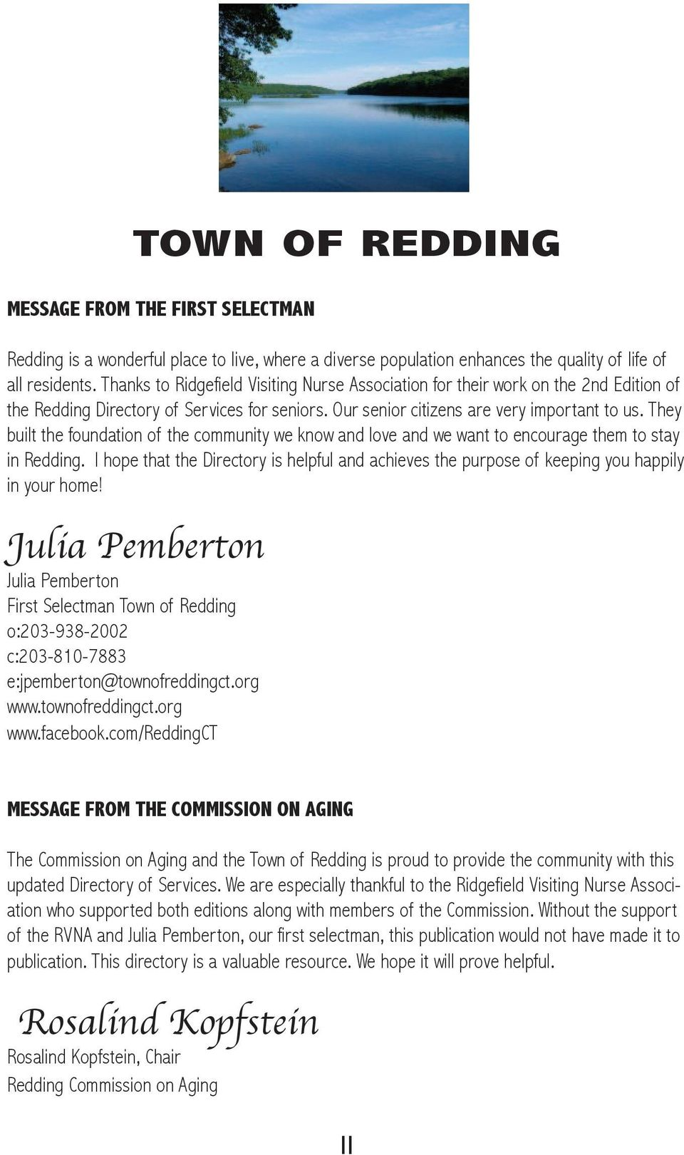 They built the foundation of the community we know and love and we want to encourage them to stay in Redding.