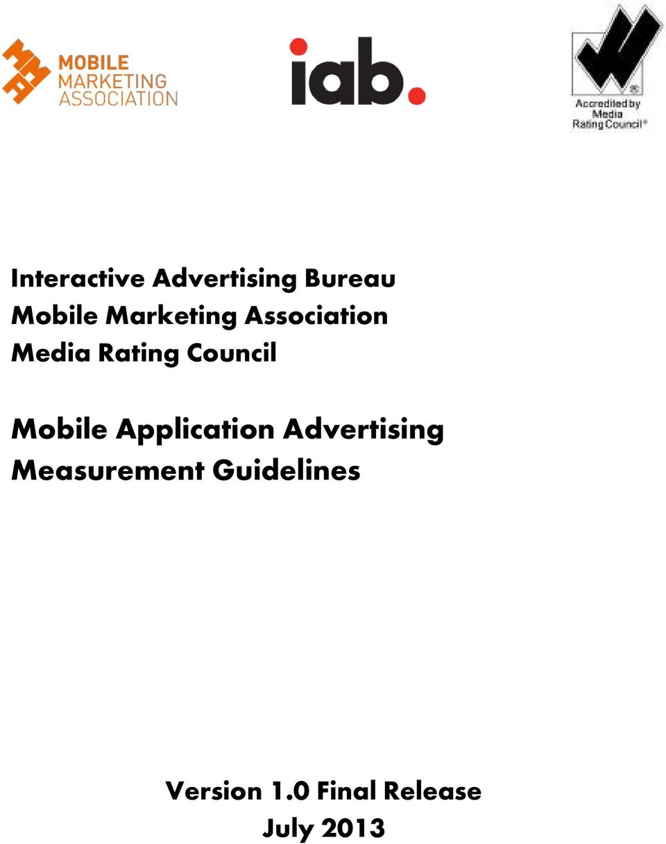 Mobile Application Advertising Measurement