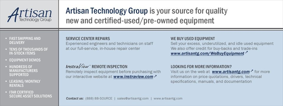 REMOTE INSPECTION Remotely inspect equipment before purchasing with our interactive website at www.instraview.com Contact us: (888) 88-SOURCE sales@artisantg.