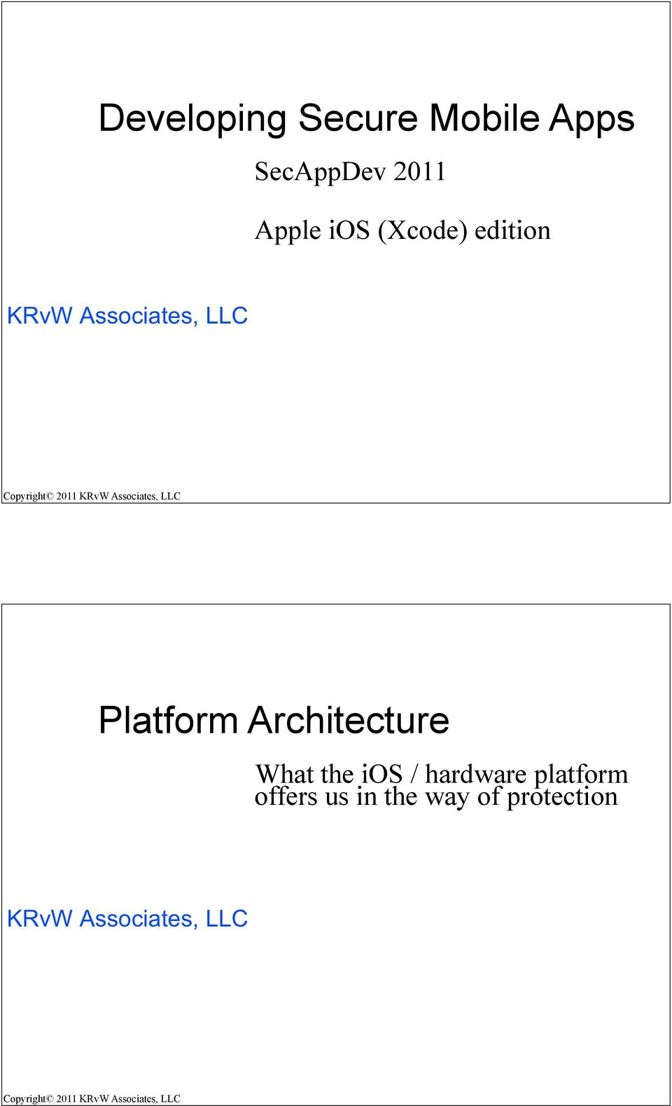 Architecture What the ios / hardware